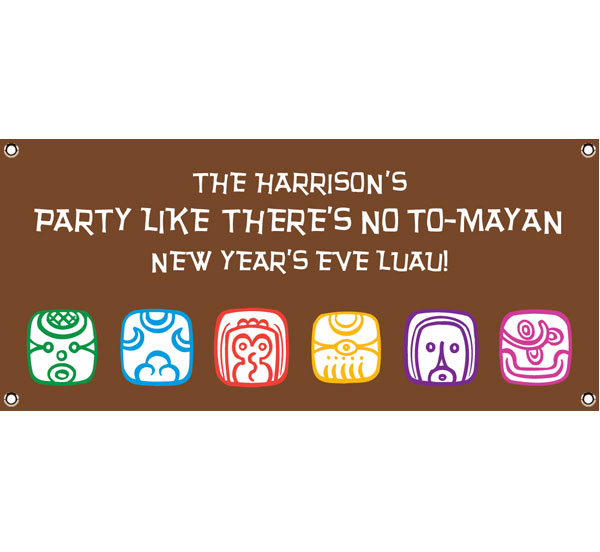 Mayan End of the World Party Banner