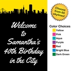 Pick Your Skyline Birthday Welcome Sign