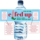 Elfed Up Christmas Party Water Bottle Label